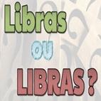 Libras ou LIBRAS?