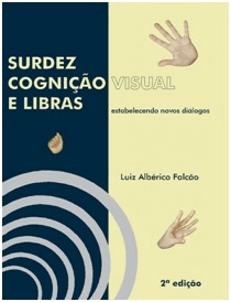 Surdez Cognição Visual e Libras